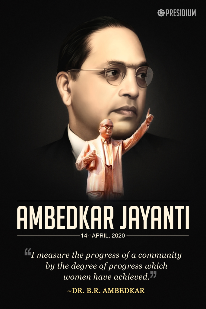 AMBEDKAR JAYANTI: LET US SALUTE THE ARCHITECT OF OUR CONSTITUTION