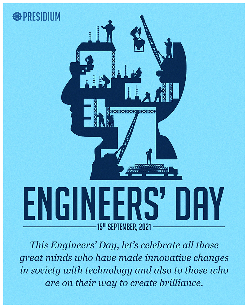 CELEBRATING ALL THE ENGINEERS FOR THEIR INNOVATIONS & IDEAS!