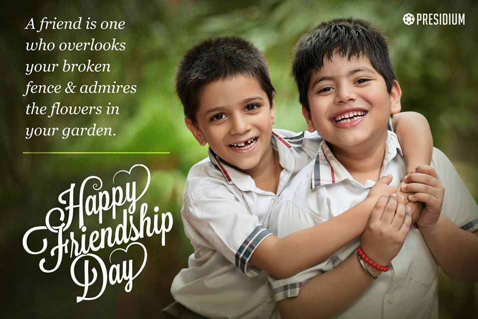 HAPPY FRIENDSHIP DAY: LIFE IS BETTER WITH FRIENDS!