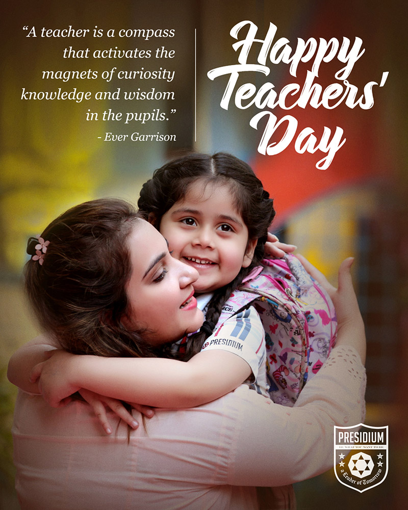 SALUTING THE HEART OF THE EDUCATION SYSTEM, TEACHERS!