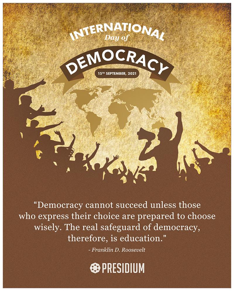 CELEBRATING THE GREATEST ASSET OF A NATION, DEMOCRACY!