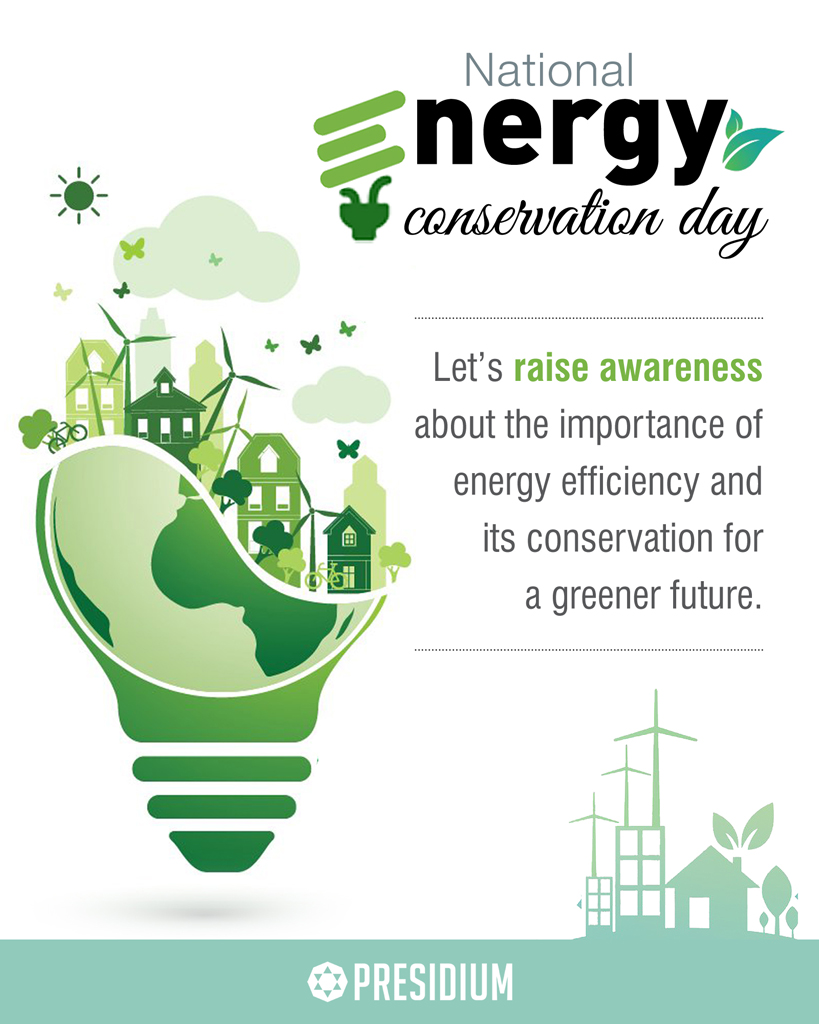 ENERGY CONSERVATION DAY: LET'S CREATE A GREENER TOMORROW