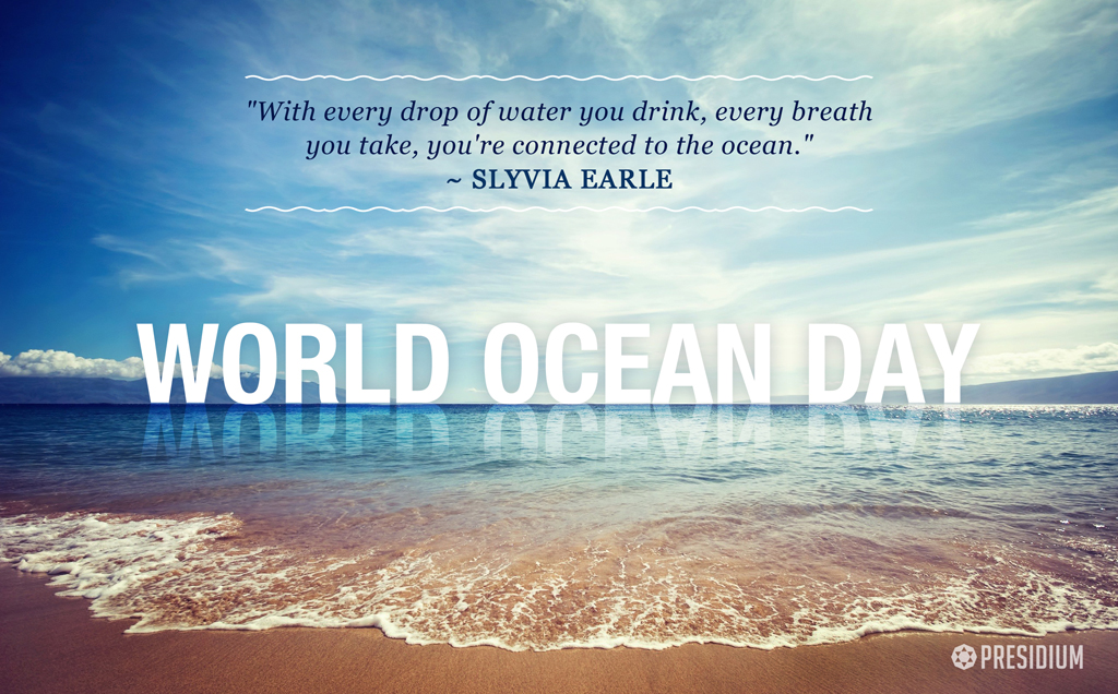 WORLD OCEAN DAY: NO WATER, NO LIFE. NO BLUE, NO GREEN!