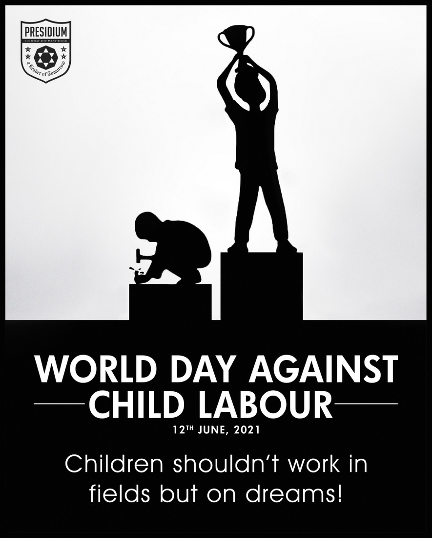 LET'S ERADICATE THE EVIL OF CHILD LABOUR FROM OUR SOCIETY!