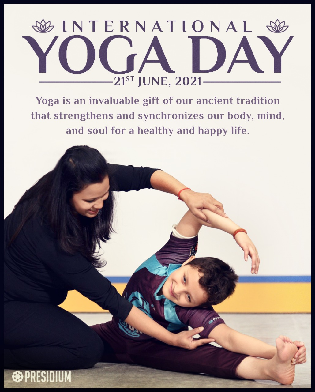 WORLD YOGA DAY: MAY YOU SHINE WITH THE DISCIPLINE OF YOGA!