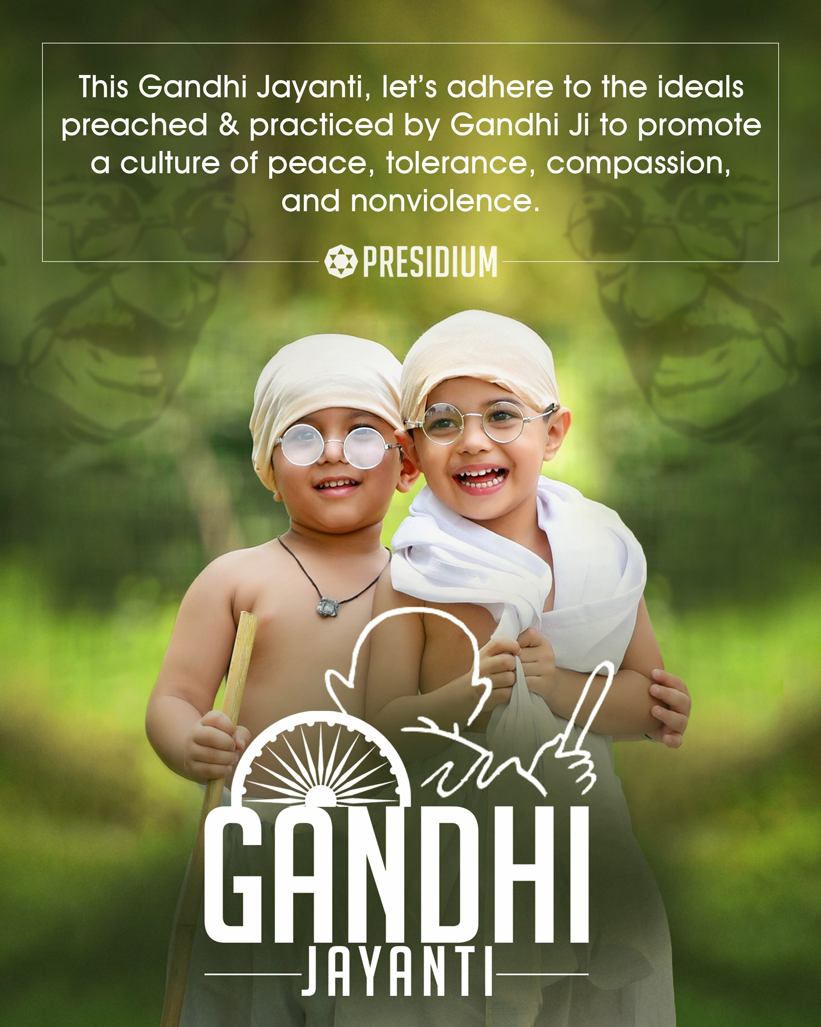 GANDHI JAYANTI: LET'S SPREAD THE IDEALS OF LOVE, TRUTH & PEACE