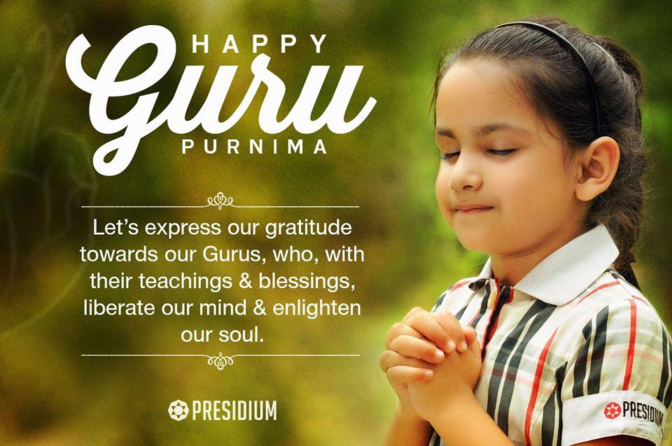 HAPPY GURU PURNIMA: THANKING GURUS FOR THEIR GUIDANCE & LOVE!