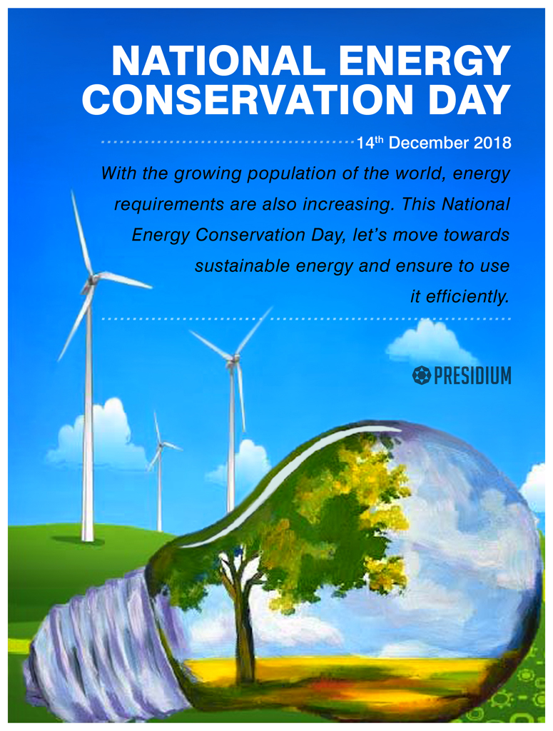 NATIONAL ENERGY CONSERVATION DAY: CONSERVE FOR A BRIGHTER FUTURE