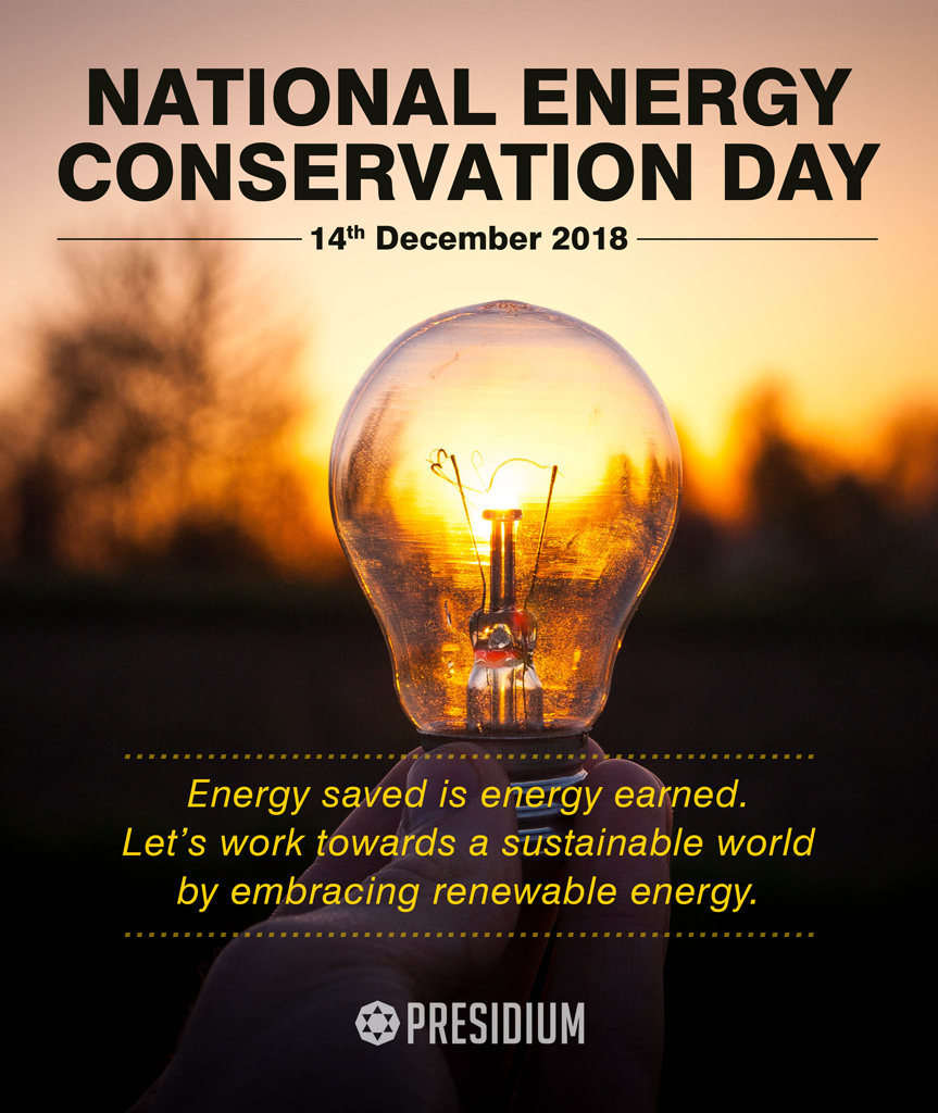 NATIONAL ENERGY CONSERVATION DAY: IT ALL BEGINS WITH US!