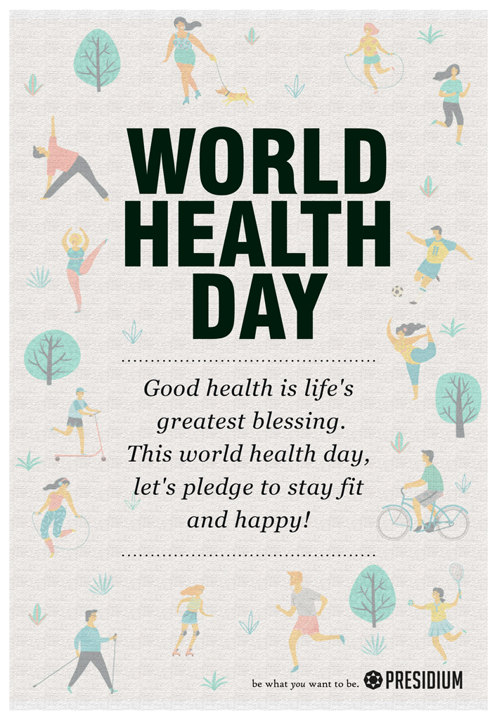 WORLD HEALTH DAY: CELEBRATING A HEALTHY LIFESTYLE!