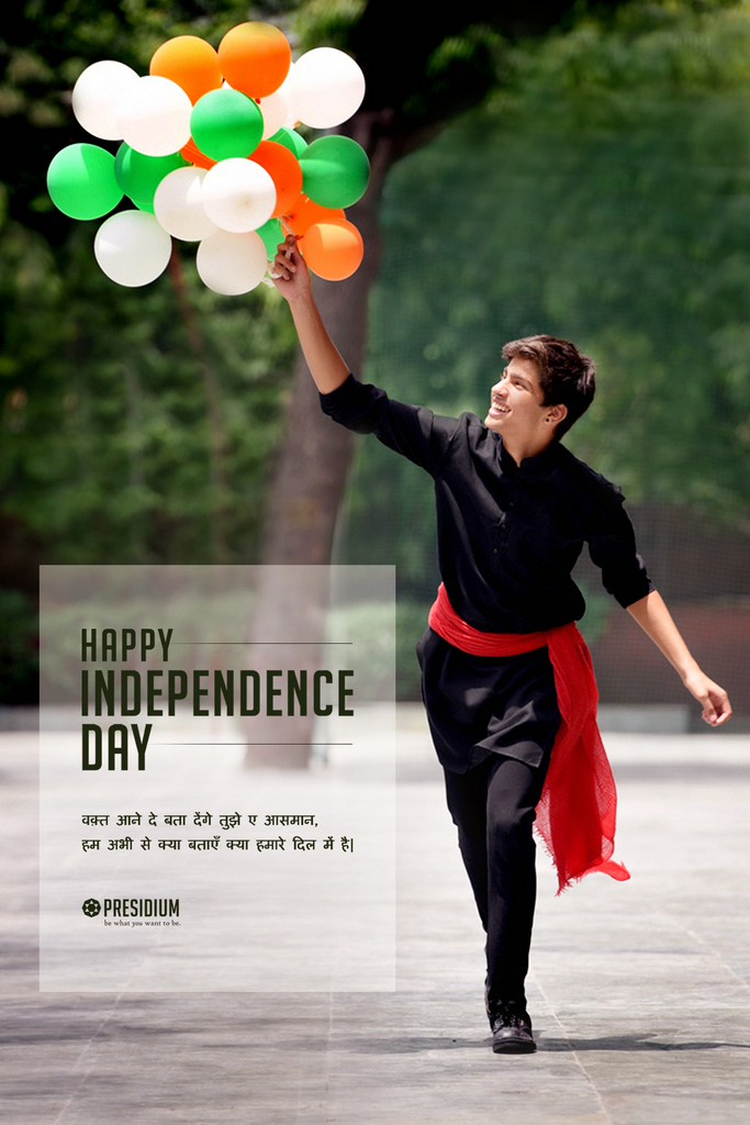 INDEPENDENCE DAY WITH SUDHA MAM : PATRIOTIC WILL DAWNS AT PRESIDIUM