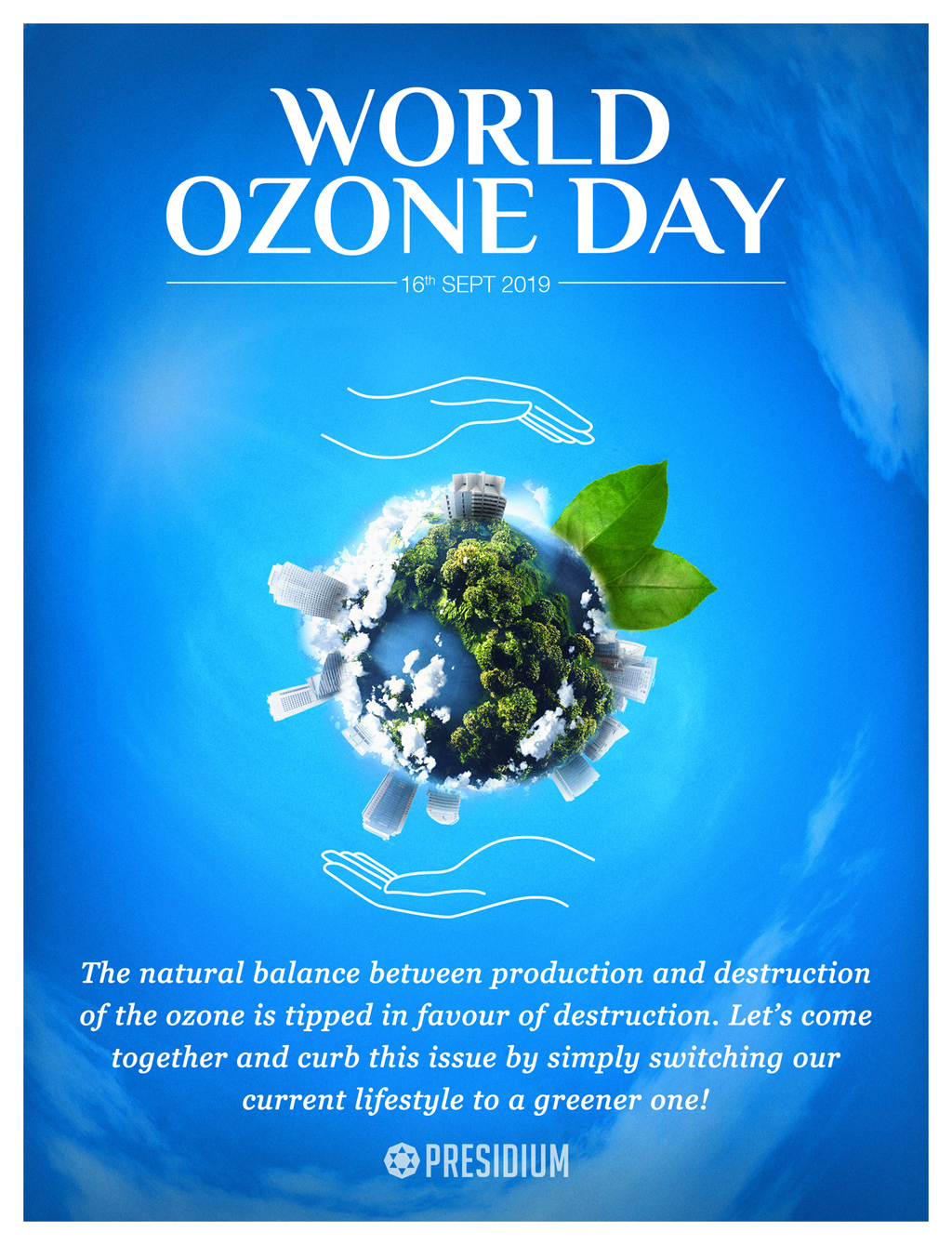 OZONE DAY'19: DON'T LET THE FUTURE GO UP IN SMOKE,SAVE THE OZONE